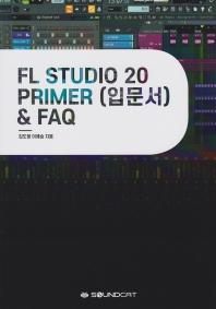 FL Studio 20 Primer(입문서) & FAQ