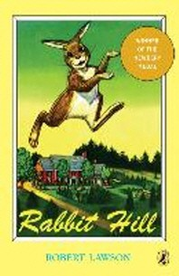 Rabbit Hill ( Puffin Newberry Library )