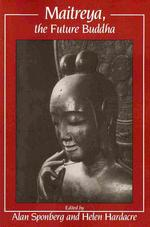 """Maitreya, the Future Buddha"""