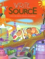 Write Source : A Book for Writing, Thinking, and Learning