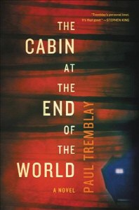 [해외]The Cabin at the End of the World (Hardcover)