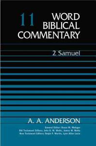 Word Biblical Commentary : 2 Samuel