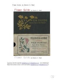 야생화 꽃들의 안내책자.Flower Guide, by Chester A. Reed