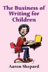 Business of Writing for Children