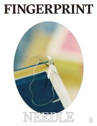 핑거프린트(Fingerprint) Vol. 2: 바늘(Needle)