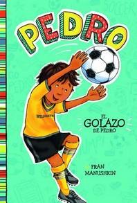 [해외]El Golazo de Pedro = Pedro's Big Goal (Hardcover)