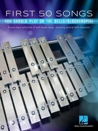 [해외]First 50 Songs You Should Play on the Bells/Glockenspiel (Paperback)