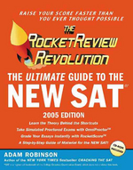Rocket Review Revolution Ultimate Guide to the New SAT 2005