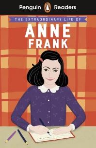 [해외]Penguin Readers Level 2: The Extraordinary Life of Anne Frank (ELT Graded Reader)