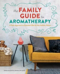 [해외]The Family Guide to Aromatherapy