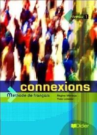 Connexions 1 : Livre de l'Eleve