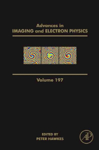Advances in Imaging and Electron Physics, Volume 197