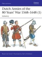 [해외]Dutch Armies of the 80 Years' War 1568-1648 (1) (Paperback)