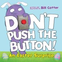 [해외]Don't Push the Button! (Board Books)