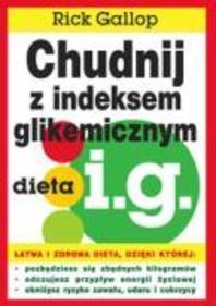 Chudnij z indeksem glikemicznym dieta i.g.