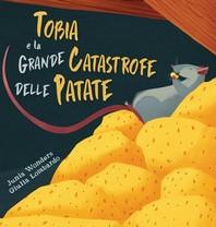 Tobia e la grande catastrofe delle patate