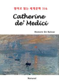 Catherine de' Medici (영어로 읽는 세계문학 316)