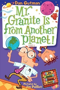My Weird School Daze #3 : Mr. Granite Is from Another Planet!
