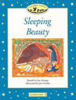 Sleeping Beauty(Classic Tales)(Elementary 2)