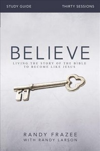 Believe Study Guide