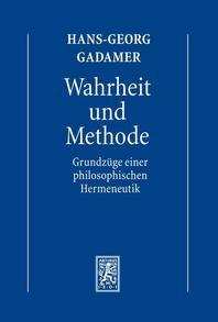 Hans-Georg Gadamer - Gesammelte Werke