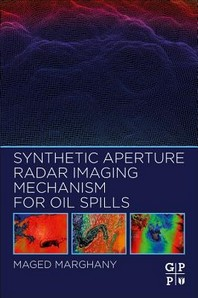 [해외]Synthetic Aperture Radar Imaging Mechanism for Oil Spills