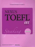 NEXUS TOEFL IBT SPEAKING. STARTER