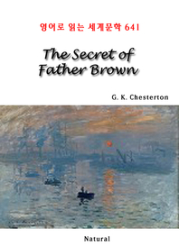 The Secret of Father Brown (영어로 읽는 세계문학 641)