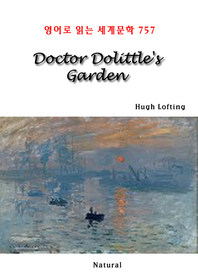 Doctor Dolittle's Garden (영어로 읽는 세계문학 757)