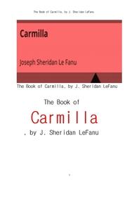 카밀라. The Book of Carmilla, by J. Sheridan LeFanu