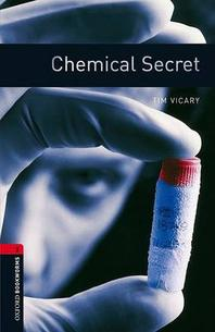 Oxford Bookworms Library Stage 3: Chemical Secret