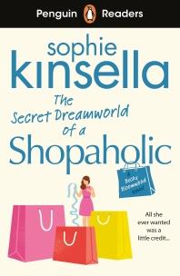 [해외]Penguin Readers Level 3: The Secret Dreamworld Of A Shopaholic (ELT Graded Reader)