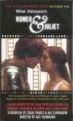 William Shakespeare's Romeo and Juliet : The Contemporary Film, The Classic Play