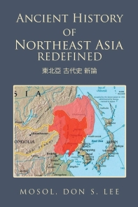 [해외]Ancient History of Northeast Asia Redefined