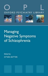 [해외]Managing Negative Symptoms of Schizophrenia