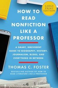 [해외]How to Read Nonfiction Like a Professor (Paperback)