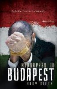 Kidnapped in Budapest