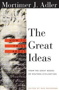 [해외]How to Think about the Great Ideas (Paperback)
