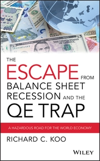 [해외]The Escape from Balance Sheet Recession and the QE Trap