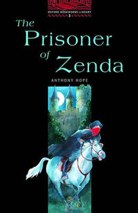 Prisoner of Zenda(Oxford Bookworms Library 3)