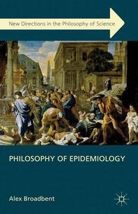 [해외]Philosophy of Epidemiology (Hardcover)