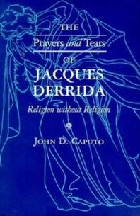 [해외]The Prayers and Tears of Jacques Derrida