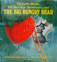Little Mouse, the Red Ripe Strawberry, and the Big Hungry Bear