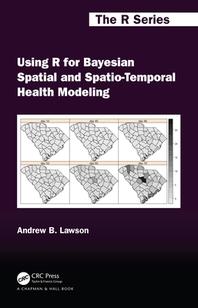 [해외]Using R for Bayesian Spatial and Spatio-Temporal Health Modeling