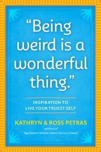 [해외]Being Weird Is a Wonderful Thing