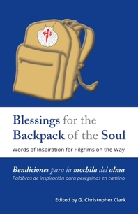 Blessings for the Backpack of the Soul