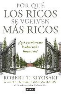 [해외]Por Que Los Ricos Se Vuelven Mas Ricos (Paperback)
