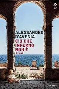[해외]D'Avenia, A: Ci? che inferno non ? (Paperback)