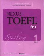 NEXUS TOEFL IBT SPEAKING LEVEL. 1