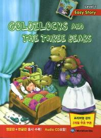 Goldilocks and the Three Bears(CD1장포함)(Easy Story Level 1)